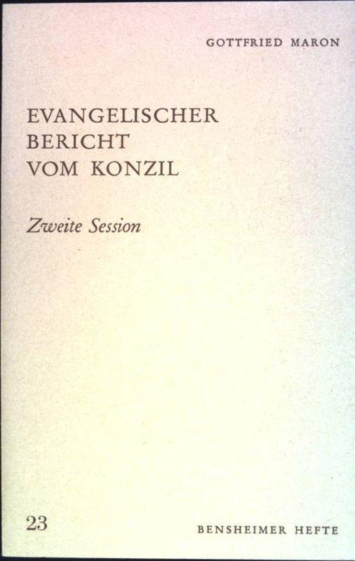 Evangelischer Bericht vom Konzil; zweite Session Bensheimer: Maron, Gottfried: