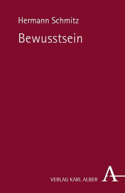 Bewusstsein - Hermann Schmitz