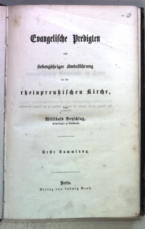 Evangelische Predigten aus siebenjähriger Amtsführung in der: Beyschlag, Willibald: