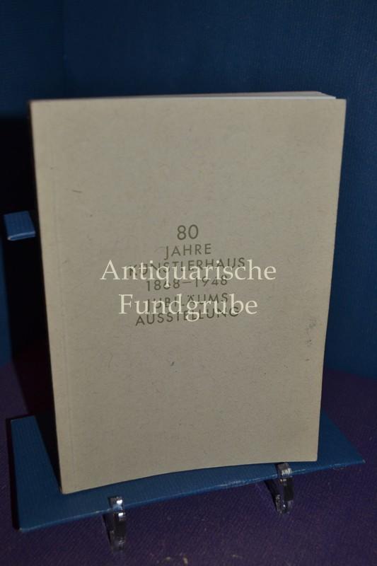 80 [Achtzig] Jahre Künstlerhaus : Jubiläums-Ausstellung anlässl.: Renner Karl: