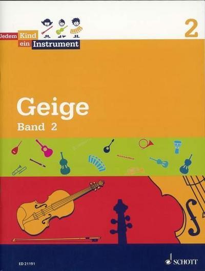 Jedem Kind ein Instrument : Band 2 - JeKi. Violine. Schülerheft. - Agnes Stein von Kamienski