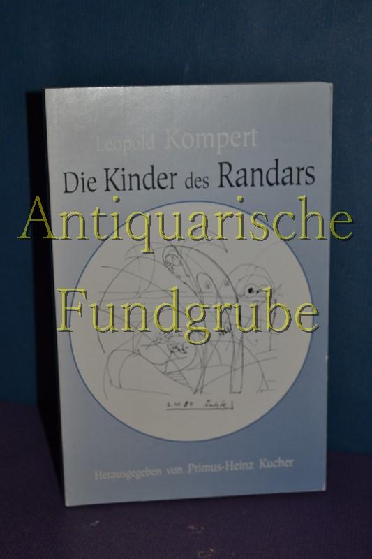 Die Kinder des Randars. Hrsg. von Primus-Heinz: Kompert, Leopold: