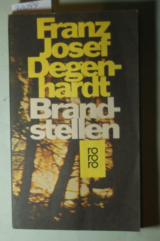 Brandstellen,: Degenhardt, Franz Josef: