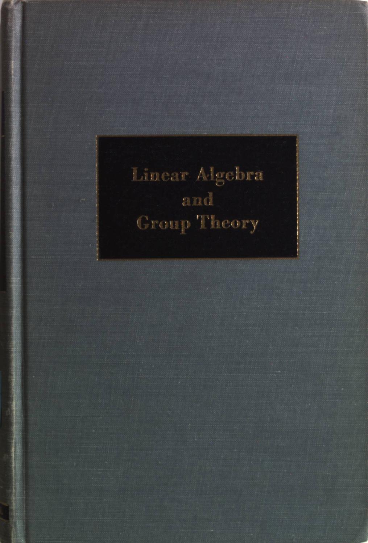 Academician V.I. Smirnovs Linear Algebra and Group: Silverman, Richard A.