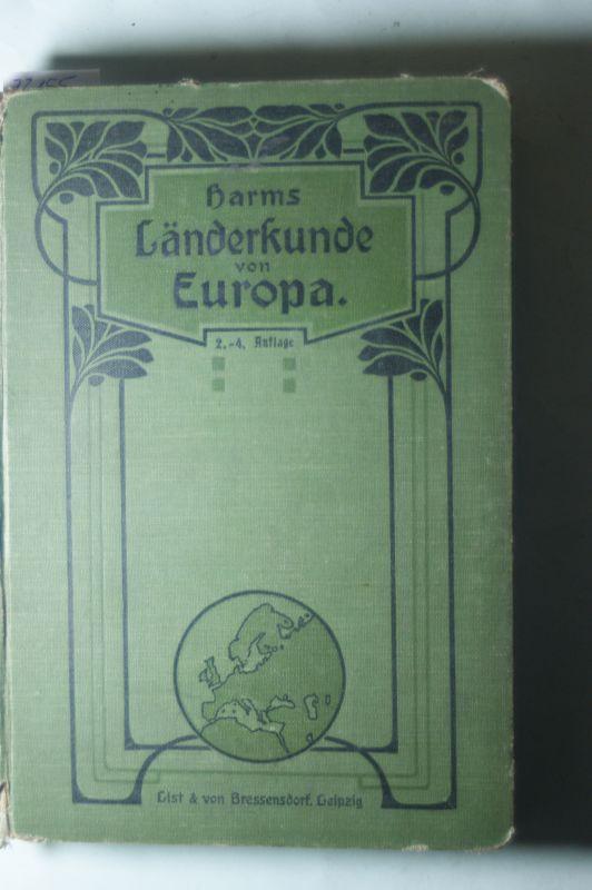 Länderkunde von Europa. Einschliesslich Völker- und Wirtschaftskunde.: Harms, H.: