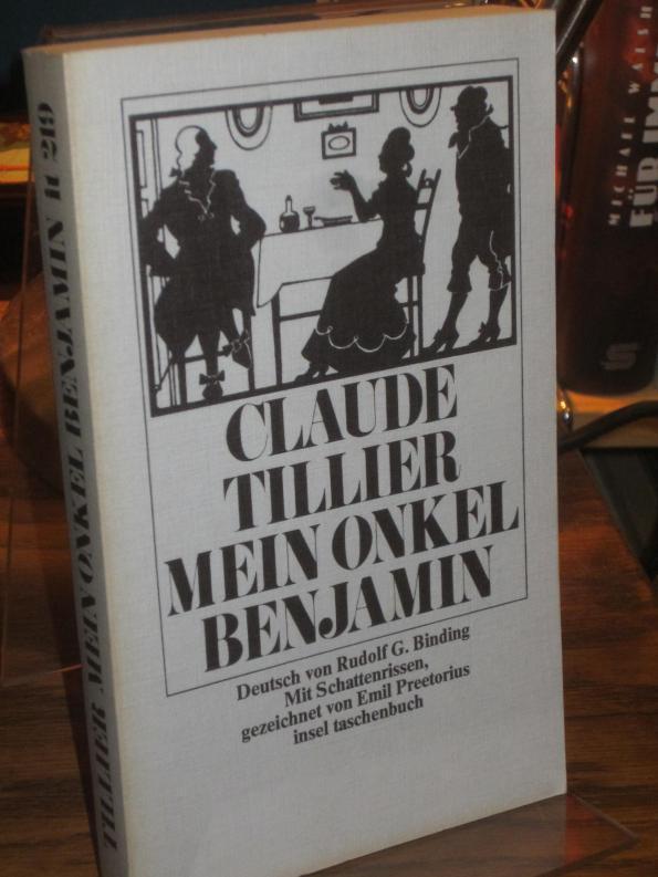 Mein Onkel Benjamin. Deutsch von Rudolf G.: Tillier, Claude: