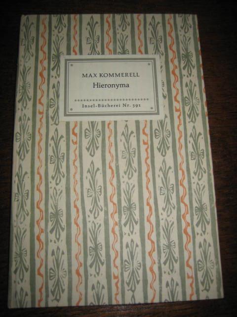 Hieronyma. Insel-Bücherei 591/1.: Kommerell, Max: