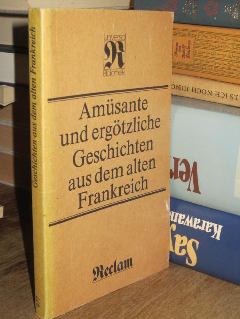 Amüsante und ergötzliche Geschichten aus dem alten: Bahner, Werner:
