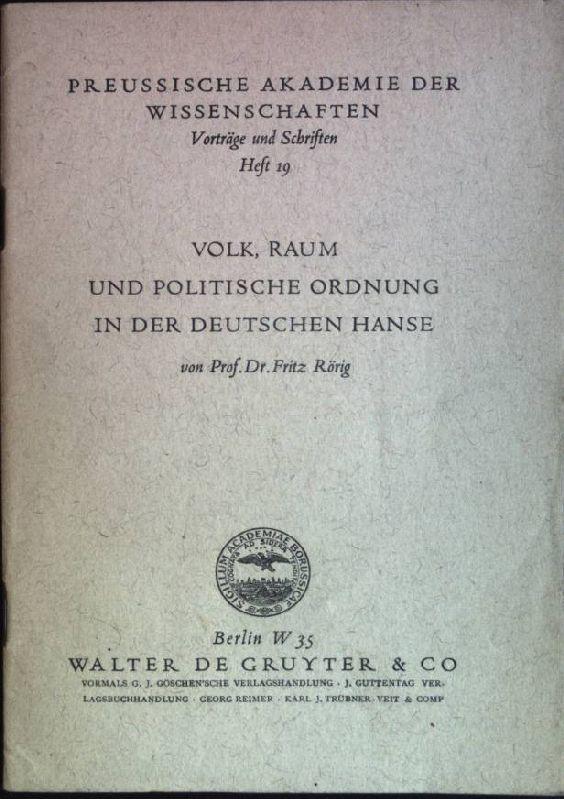 Volk, Raum und politische Ordnung in der: Rörig, Fritz: