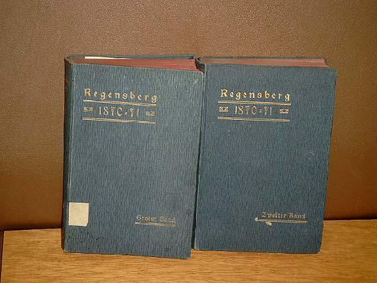 1870/71 - Der Deutsch-französische Krieg nach den: Regensberg, Friedrich