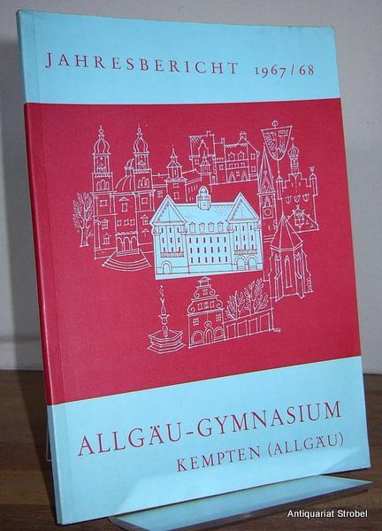 Allgäu-Gymnasium. Mathematisch-naturwissenschaftliches und Neusprachliches Gymnasium Kempten (Allgäu).: Kempten.