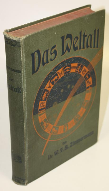 Das Weltall. Eine populäre Darstellung des Weltsystems: Zimmermann, W. F.