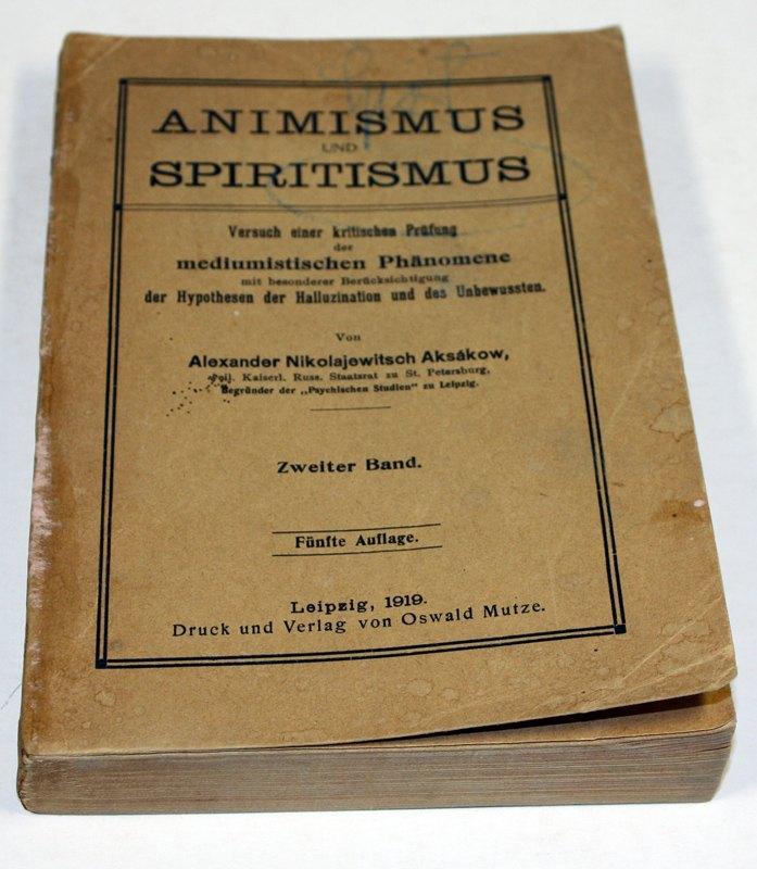 Animismus und Spiritismus. Versuch einer kritischen Prüfung: Aksákow, Alexander Nikolajewitsch