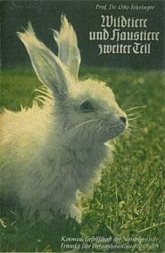 Wildtiere und Haustiere zweiter Teil. Kosmos Gesellschaft: Fehringer, Otto