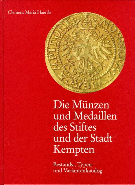 Die Münzen und Medaillen des Stiftes und: Haertle, Clemens Maria