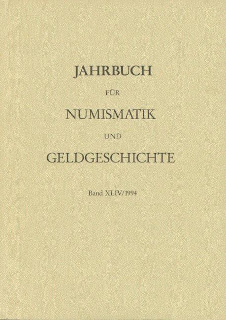 Jahrbuch für Numismatik und Geldgeschichte Band XLIV: Herausgegeben von der