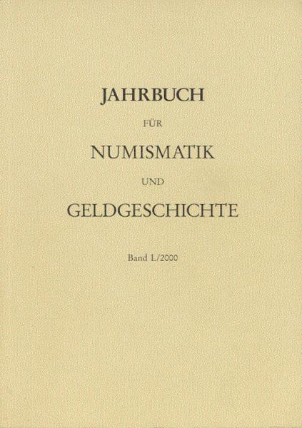 Jahrbuch für Numismatik und Geldgeschichte Band L: Herausgegeben von der