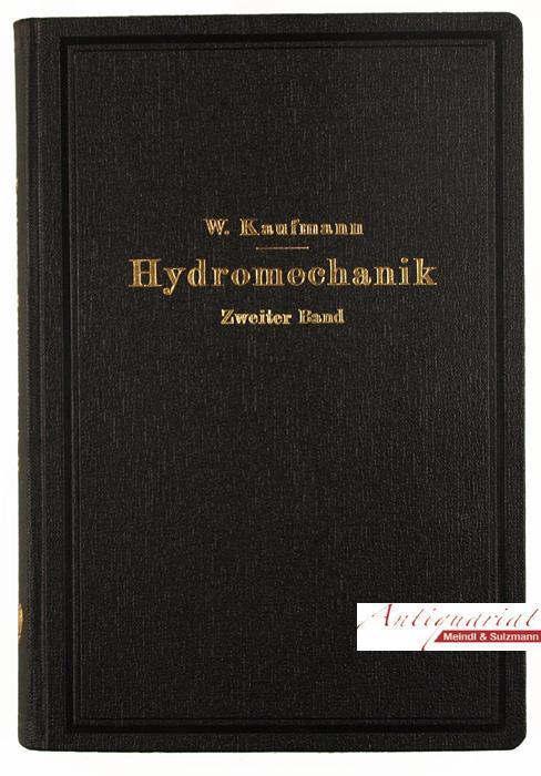 Angewandte Hydromechanik. Zweiter Band (von 2): Ausgewählte: Kaufmann, Walther.