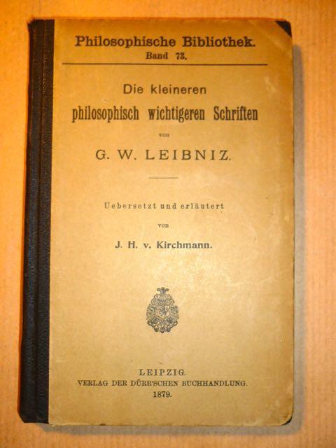 Die kleineren philosophisch wichtigeren Schriften von G.: Kirchmann, J. H.