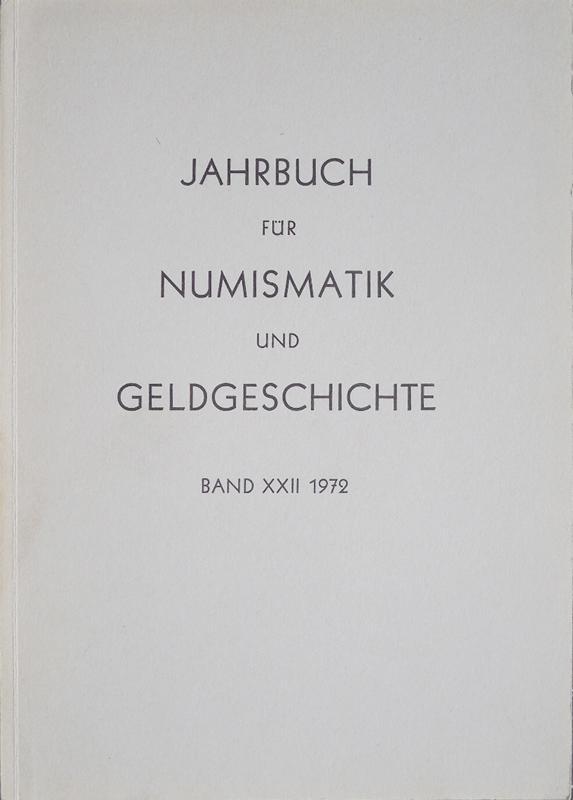 Herausgegeben von der Bayerischen Numismatischen Gesellschaft. Jahrbuch: Herausgegeben von der