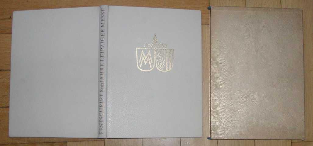 800 Jahre Leipziger Messe - 1165 -: Hrsg. Leipziger Messeamt