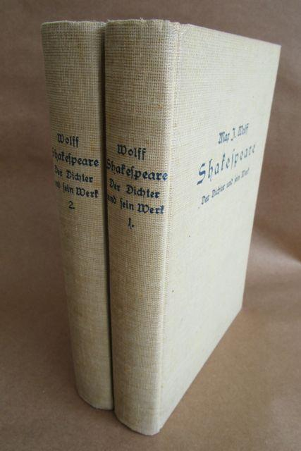 Shakespeare. Der Dichter und sein Werk. Erster: Wolff, Max J.