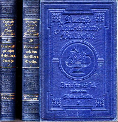 Briefwechsel zwischen Schller und Goethe in den: Boxberger, R.;
