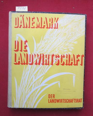 Dänemark - Die Landwirtschaft : Der statistische: Jessen, Knud, Hans