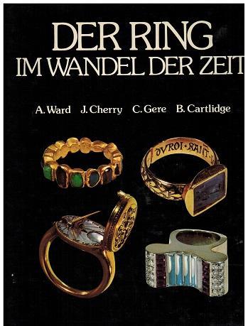 Der Ring im Wandel der Zeit. Bildauswahl: Ward, A., J.