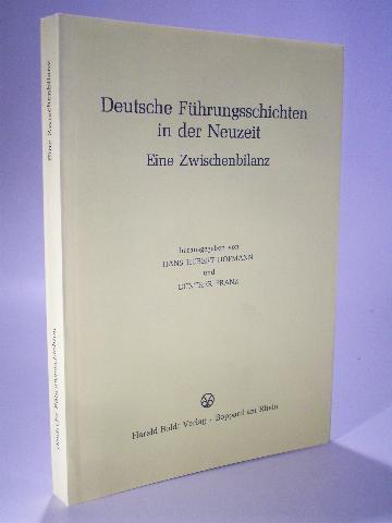 Deutsche Führungsschichten in der Neuzeit. Eine Zwischenbilanz.: Hofmann, Hans Hubert
