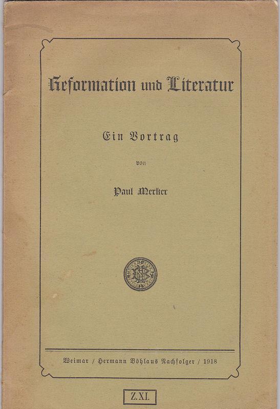 Reformation und Literatur. Ein Vortrag: Merker, Paul