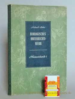 Pflanzenkunde Unterstufe 1. Band.: Spanner, Ludwig:
