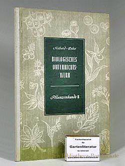 Pflanzenkunde Unterstufe II. Band: Spanner, Ludwig: