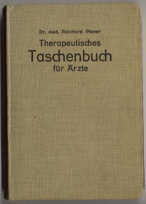 Therapeutisches Taschenbuch zur Einführung in die homöopathische: Planer, Reinhard
