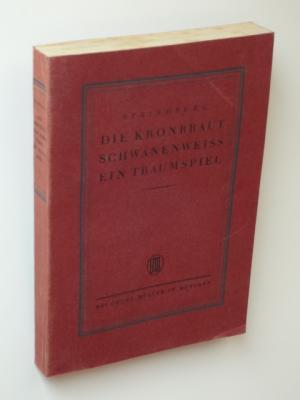 Ausgewählte Dramen. 4. Band. Die Kronbraut -: Strindberg, August