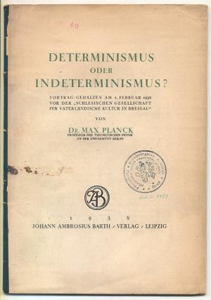 Determinismus oder Indeterminismus. Vortrag gehalten am 1.: Planck, Max