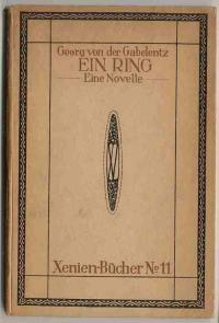 Ein Ring. Eine Novelle: Gabelentz, Georg von