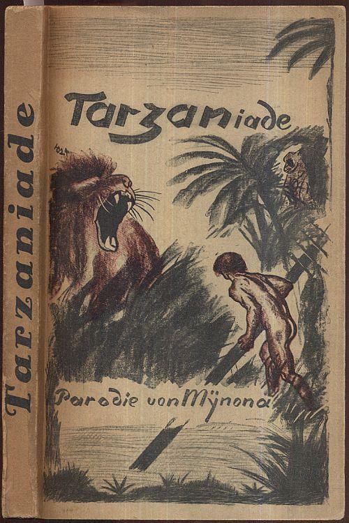 Tarzaniade. Parodie von Mynona. 1.-10. Auflage.: Mynona (d. i.