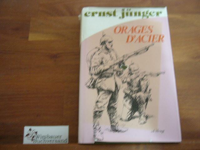 Orages d'Acier. Journal de Guerre. Nouvelle traduction de Henri Plard - Jünger, Ernst