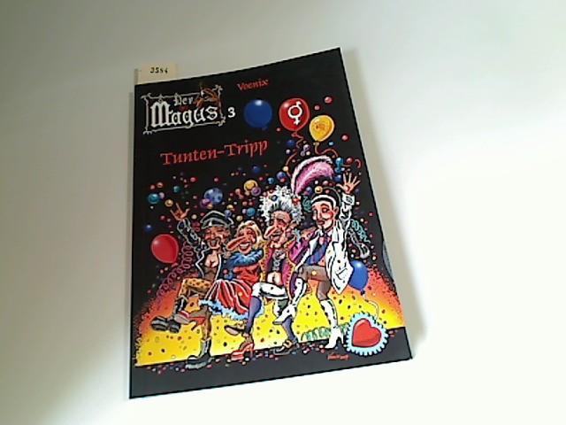 Der Magus 03: Tunten-Tripp - Voenix