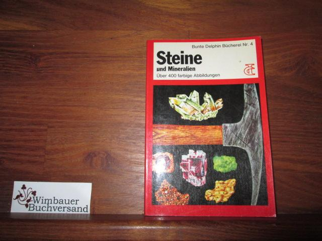 Steine und Mineralien. Herbert S. Zim ;: Zim, Herbert Spencer,