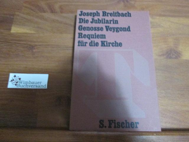 Die Jubilarin Theater im S.-Fischer-Verlag: Breitbach, Joseph :