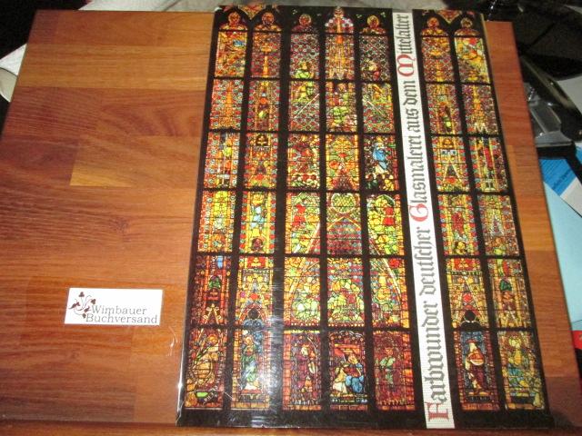 Farbwunder deutscher Glasmalerei aus dem Mittelalter.: Witzleben, Elisabeth von