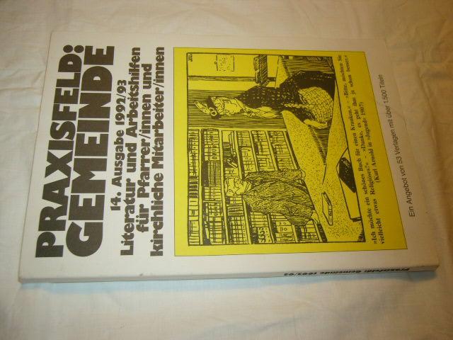 Praxisfeld: Gemeinde. 14. Ausgabe 1992/93: Seippel, Otfrid :