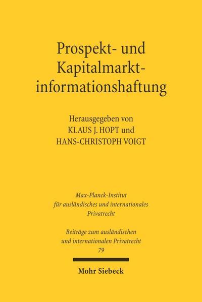 Prospekt- und Kapitalmarktinformationshaftung : Recht und Reform: Klaus J. Hopt