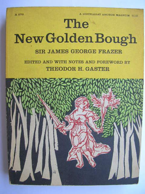 The New Golden Bough. Edited and with: Frazer, James George