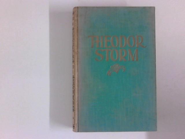 Gesammelte Werke : Dreizehnter und vierzehnter Band.: Storm, Theodor: