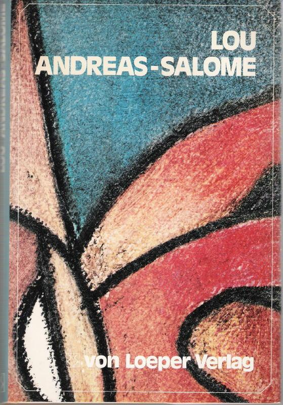Lou Andreas-Salomé - Rilke Gesellschaft (Hrsg.)