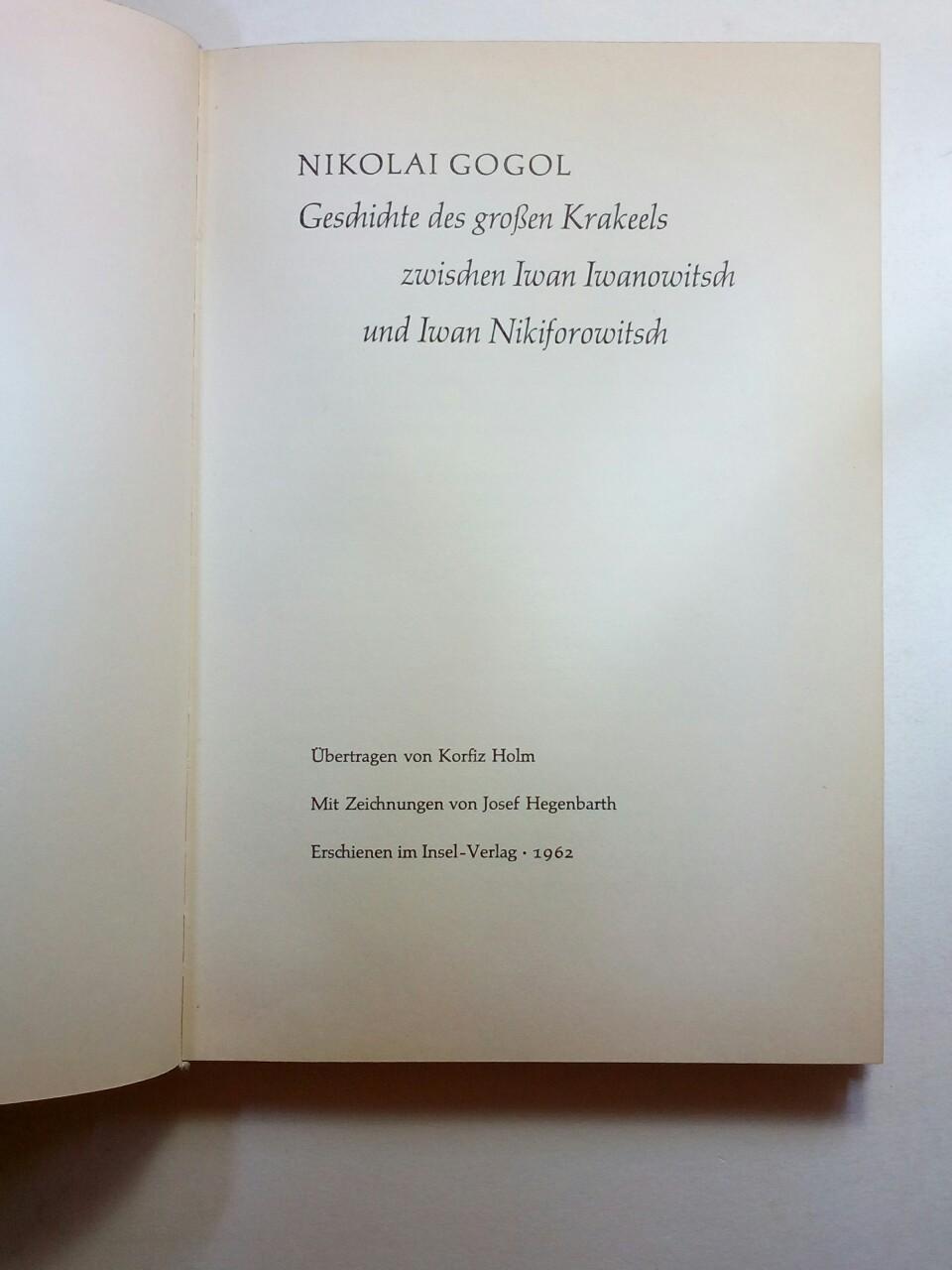 Geschichte des grossen Krakeels zwischen Iwan Iwanowitsch: GOGOL, Nikolai: