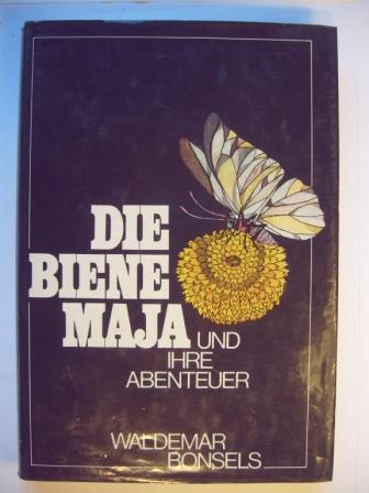 Die Biene Maja und ihre Abenteuer.: Bonsels, Waldemar